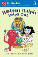 Rotten Ralph Helps Out ( My Readers - Level 3 )