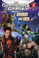 Friends and Foes ( Guardians of the Galaxy) (Passport to Reading: Level 2)