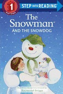 The Snowman and the Snowdog ( Step Into Reading: A Step 1 Book )