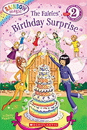 Rainbow Magic: The Fairies' Birthday Surprise (Scholastic Reader Level 2)