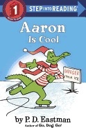 Aaron Is Cool ( Step Into Reading - Step 2 )