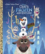Olaf's Frozen Adventure (Disney Frozen) ( Little Golden Book)