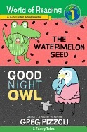 The Watermelon Seed and Good Night Owl 2-In-1 Listen-Along Reader: 2 Funny Tales [With Audio CD]