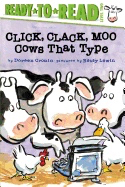 Click, Clack, Moo: Cows That Type ( Ready-To-Read: Level 2 )