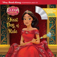 Elena of Avalor: Elena's First Day of Rule [With CD] ( Read-Along Storybook and CD )