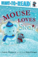 Mouse Loves Snow (Ready-To-Read: Pre-Level 1)